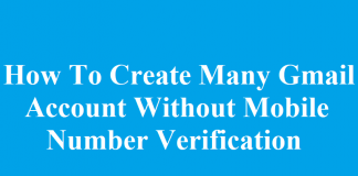 Create Many Gmail Account Without Mobile Number Verification