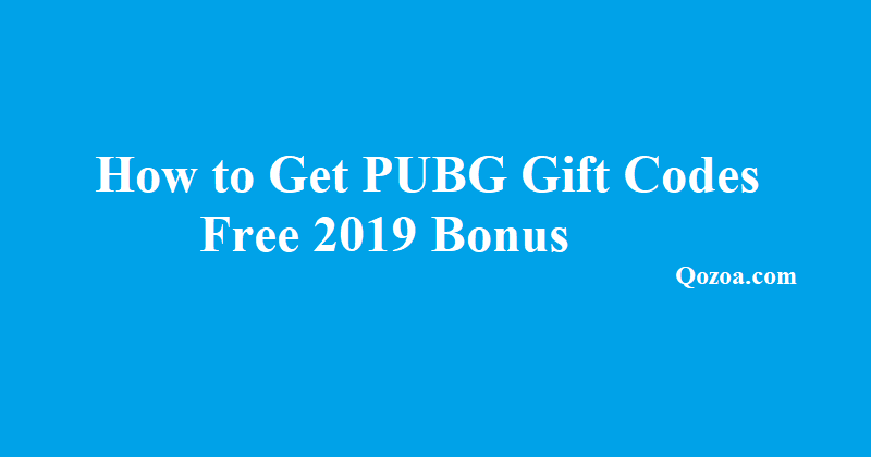 How to Get PUBG Gift Codes Free 2019 Bonus