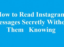 How to Read Instagram Messages Secretly without them knowing