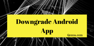 how to downgrade to older versions of apps on android